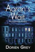Aaron's Wait by Dorien Grey