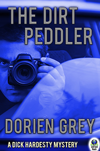 The Dirt Peddler (A Dick Hardesty Mystery, #7)(large print paperback) by Dorien Grey