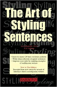 The Art of Styling Sentences by K.D. Sullivan