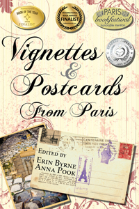 Vignettes & Postcards From Paris by Erin Byrne and Anna Pook