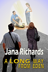 A Long Way From Eden by Jana Richards
