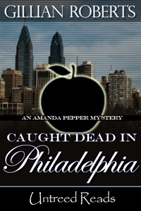 Caught Dead in Philadelphia (Book #1) (paperback) by Gillian Roberts