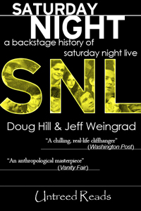 Saturday Night (paperback) by Doug Hill & Jeff Weingrad