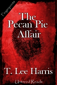 The Pecan Pie Affair by T. Lee Harris