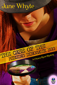 The Case of the Missing Dinosaur Egg by June Whyte