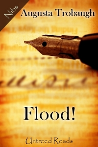 Flood! by Augusta Trobaugh