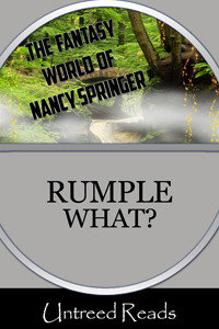 Rumple What? by Nancy Springer