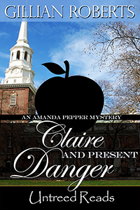 Claire and Present Danger (Book #11) by Gillian Roberts