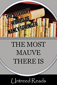 The Most Mauve There Is by Nancy Springer