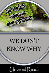 We Don't Know Why by Nancy Springer