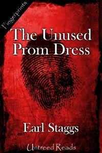 The Unused Prom Dress by Earl Staggs