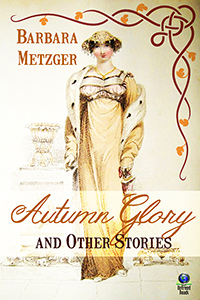 Autumn Glory and Other Stories (large print edition) by Barbara Metzger