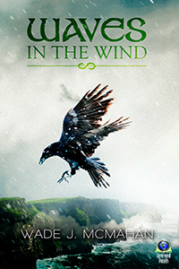 Waves in the Wind (paperback) by Wade McMahan