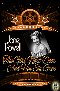 The Girl Next Door...And How She Grew by Jane Powell