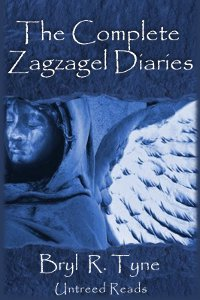 Complete Zagzagel Diaries by Bryl R. Tyne
