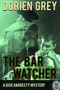 The Bar Watcher (A Dick Hardesty Mystery, #3) (hardcover) by Dorien Grey