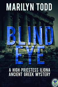 Blind Eye (A High Priestess Iliona Ancient Greek Mystery, #1) by Marilyn Todd