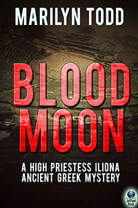 Blood Moon (A High Priestess Iliona Ancient Greek Mystery, #2) by Marilyn Todd