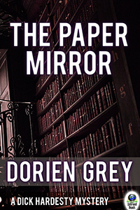 The Paper Mirror (A Dick Hardesty Mystery, #10) (large print paperback) by Dorien Grey