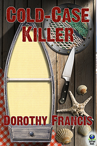 Cold Case Killer (A Keely Moreno Mystery, #2) by Dorothy Francis