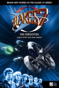 Blake's 7: The Forgotten by Mark Wright and Cavan Scott