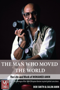 The Man Who Moved the World by Bob Smith & Salim Amin