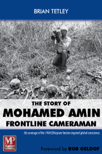 The Story of Mohamed Amin by Brian Tetley