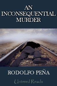 An Inconsequential Murder by Rodolfo Peña