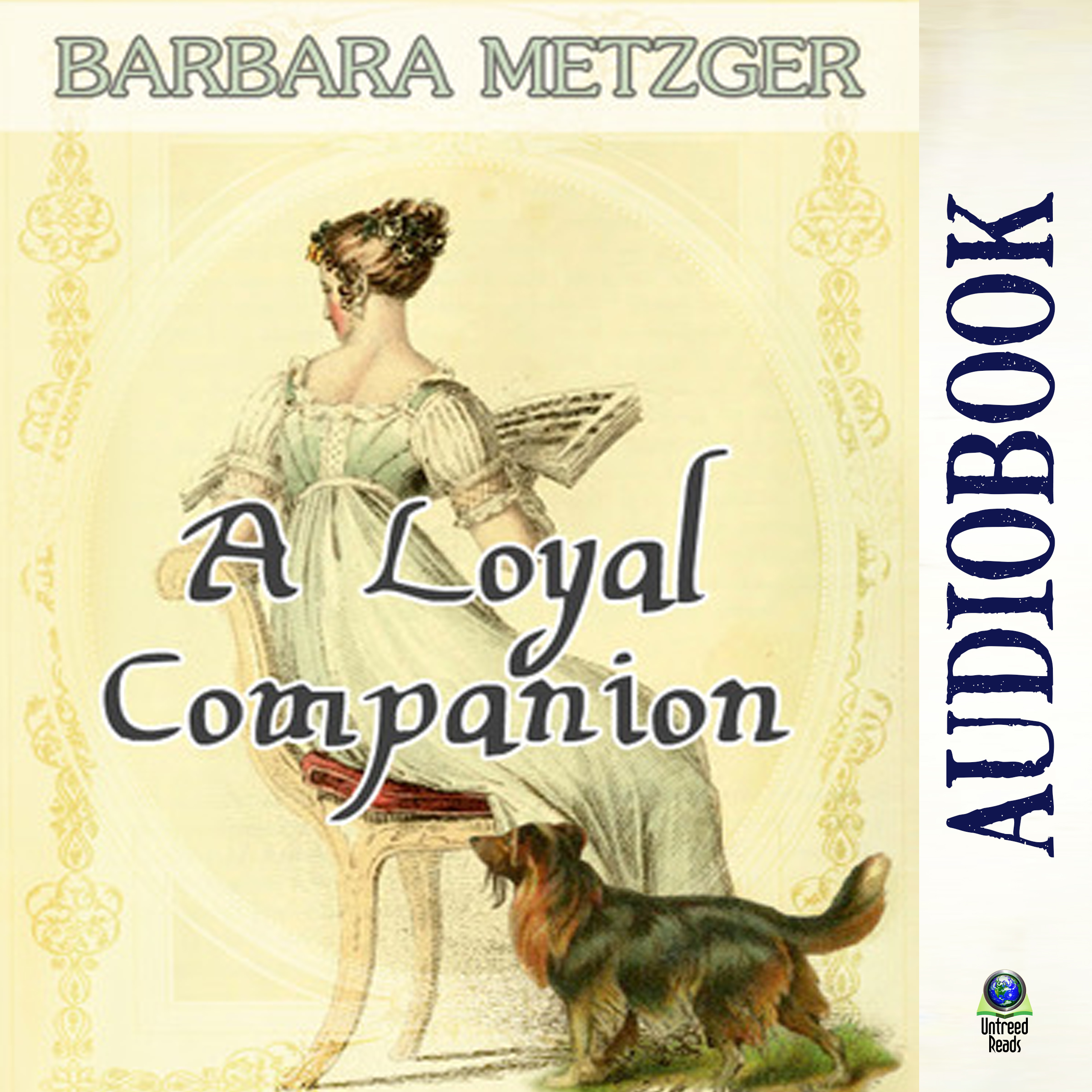 A Loyal Companion (audiobook) by Barbara Metzger