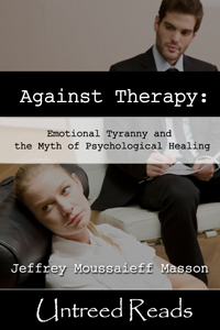 Against Therapy by Jeffrey Moussaieff Masson
