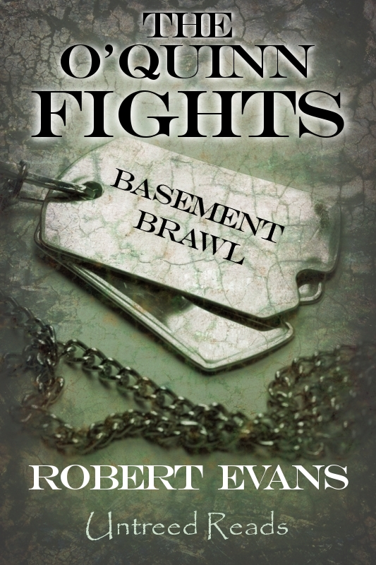 The O'Quinn Fights #1: Basement Brawl by Robert Evans