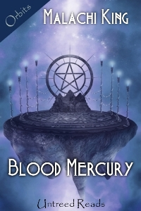 Blood Mercury by Malachi King
