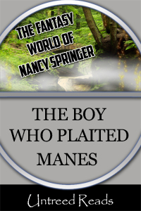 The Boy Who Plaited Manes by Nancy Springer