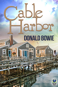 Cable Harbor by Donald Bowie