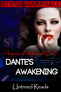 Dante's Awakening (Vampires of Hollywood, #1) by Devon Marshall