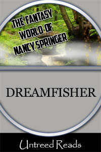 Dreamfisher by Nancy Springer