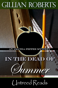 In the Dead of Summer (Book #6) by Gillian Roberts