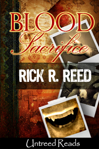 Blood Sacrifice by Rick R. Reed