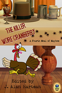The Killer Wore Cranberry: A Fourth Meal of Mayhem (paperback) edited by J. Alan Hartman