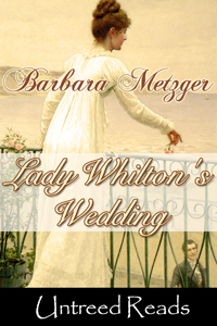 Lady Whilton's Wedding by Barbara Metzger