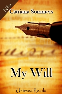 My Will by Catriana Sommers