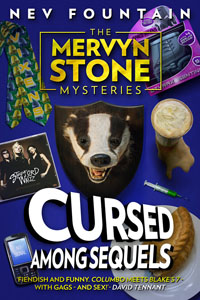 Cursed Among Sequels (The Mervyn Stone Mysteries, #3) by Nev Fountain