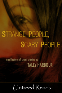 Strange People, Scary People by Tally Harbour