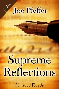 Supreme Reflections by Joseph Pfeffer