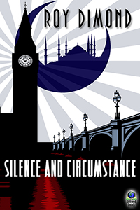 Silence and Circumstance (paperback) by Roy Dimond