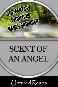 The Scent of an Angel by Nancy Springer