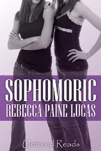 Sophomoric by Rebecca Paine Lucas
