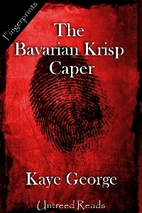 The Bavarian Krisp Caper by Kaye George