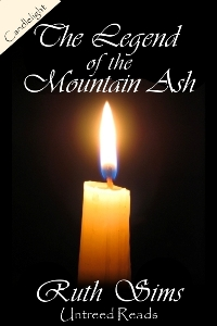 The Legend of the Mountain Ash by Ruth Sims