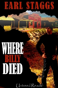 Where Billy Died by Earl Staggs